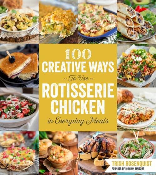 100-Creative-Ways-to-Use-Rotisserie-Chicken