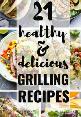 21 of the BEST Healthy and Delicious Grilling Recipes perfect for summer! Everything from easy salads, corn, steak, vegetables, kebabs and more!