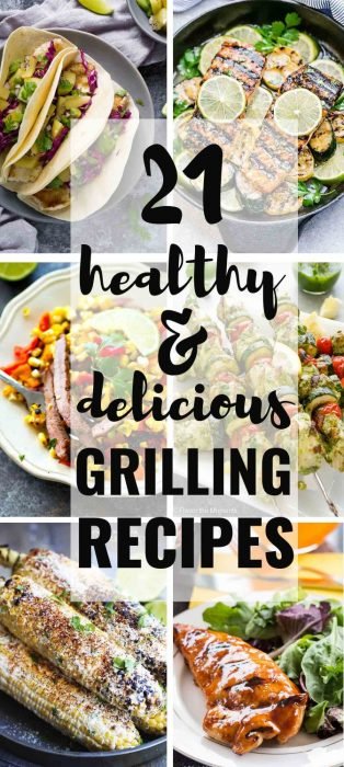 21 Healthy and Delicious Grilling Recipes