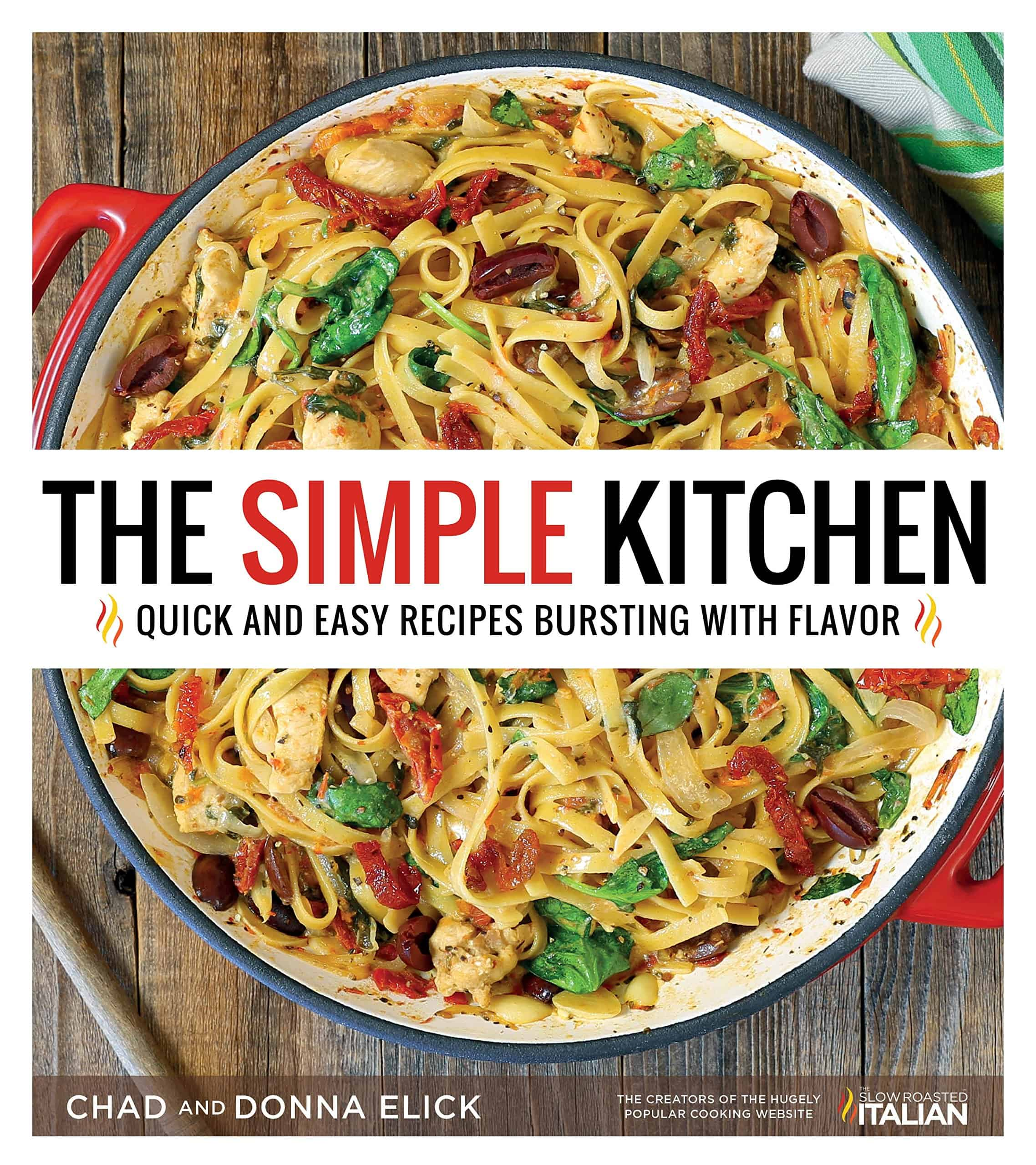 cookbook cover: The Simple Kitchen | Quick and East Recipes Bursting with Flavor