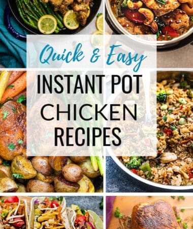 BEST Instant Pot Chicken Recipes - Quick and Easy Dinners