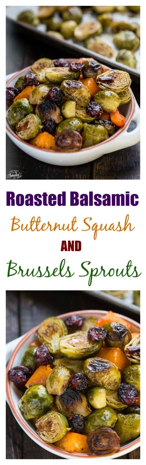Balsamic Roasted Butternut Squash & Brussels Sprouts