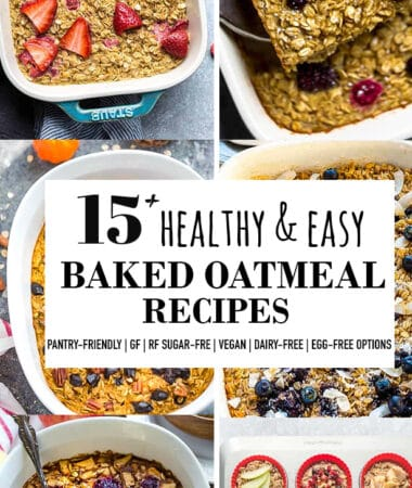 Collage of 15+ easy baked oatmeal recipes