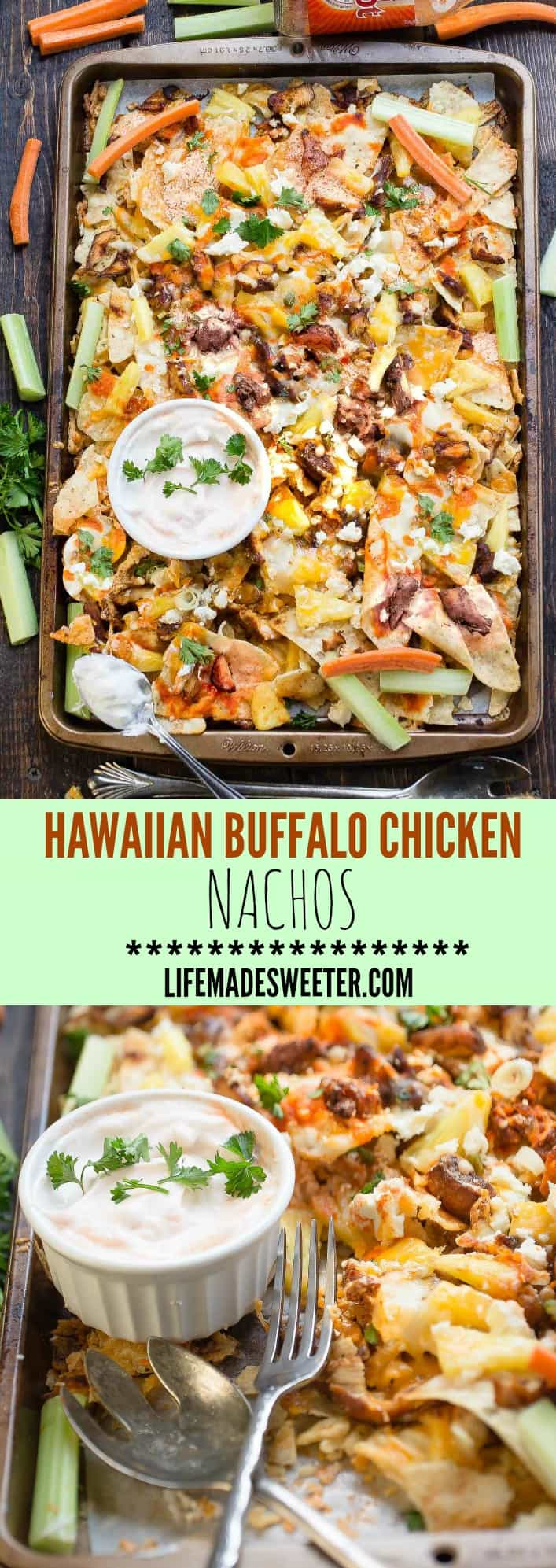 Hawaiian Buffalo Chicken NachosHawaiian Buffalo Chicken Nachos