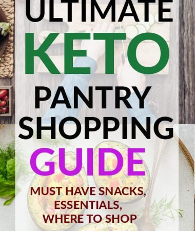 Keto Pantry Shopping Guide – Essentials, Supplements & Snacks