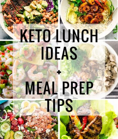 Keto Lunch Ideas + Meal Prepping Tips