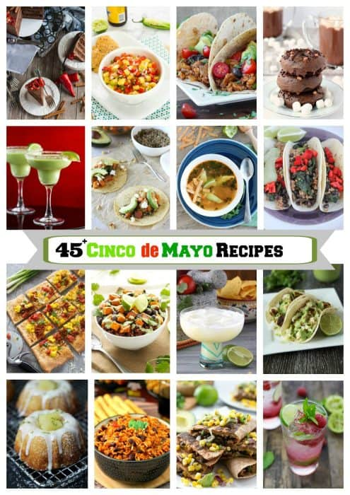 45+ Fantastic Cinco de Mayo Recipes