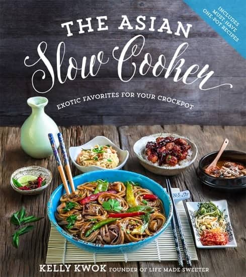 The Asian Slow Cooker Cookbook | Life Made Sweeter