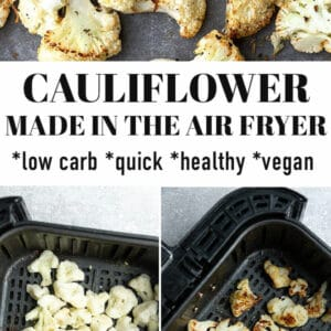 Pinterest image for cauliflower made in the air fryer.
