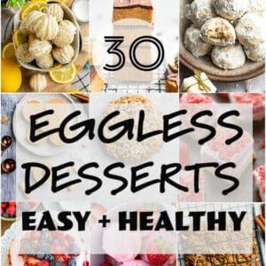 Pinterest image of 30 easy eggless desserts.