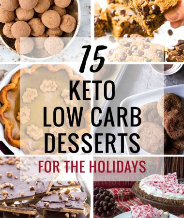 15 Keto Desserts for the Holidays